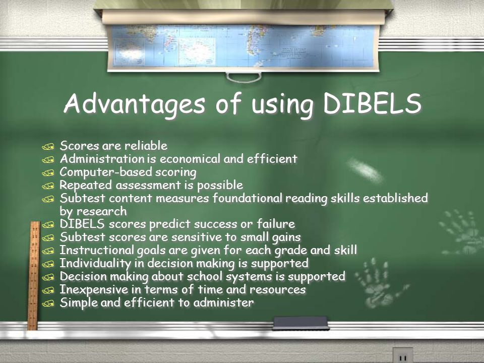 Disadvantages of using DIBELS / Encourages test preparation in the form of skills training.