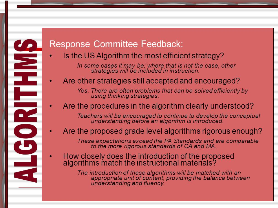 Response Committee Feedback: Is the US Algorithm the most efficient strategy.