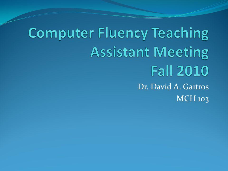 Dr. David A. Gaitros MCH 103