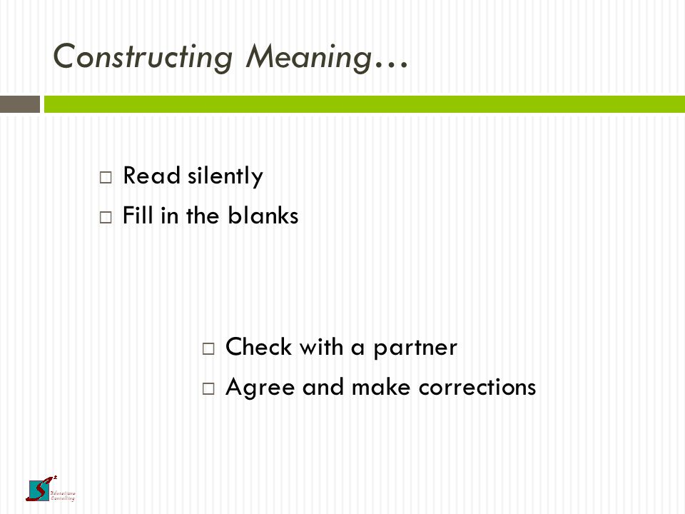 Better learning comes from giving the learner better ways to construct meaning.