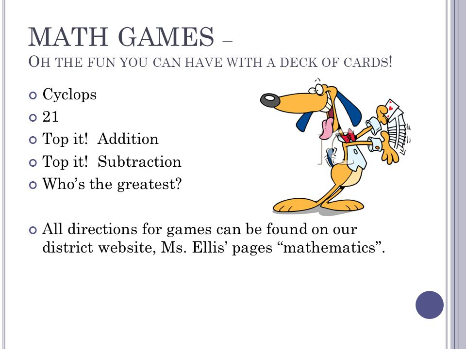 MATH GAMES – O H THE FUN YOU CAN HAVE WITH A DECK OF CARDS .