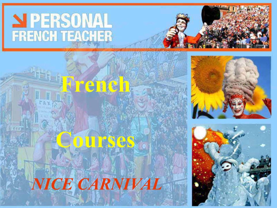 French Courses NICE CARNIVAL