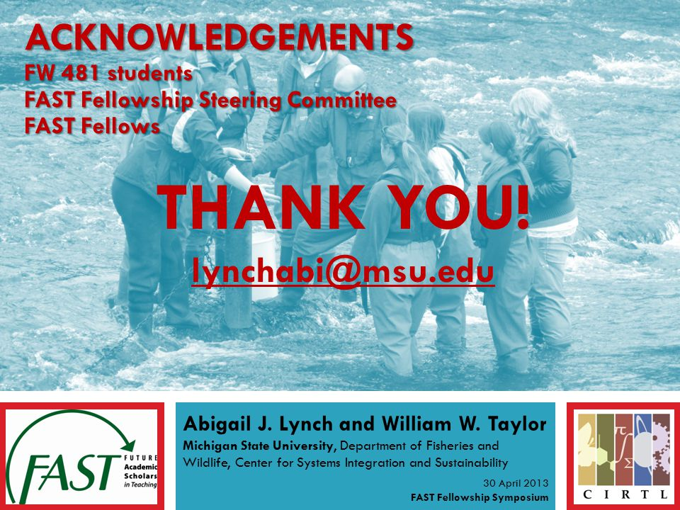 THANK YOU. lynchabi@msu.edu lynchabi@msu.edu Abigail J.