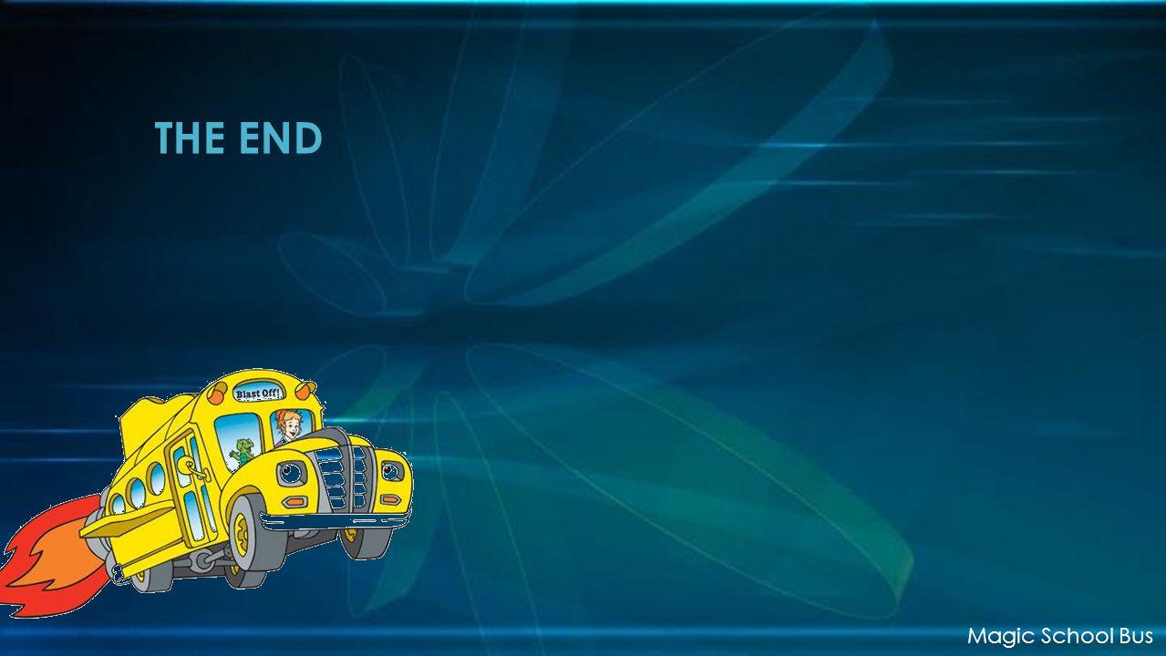 THE END Magic School Bus