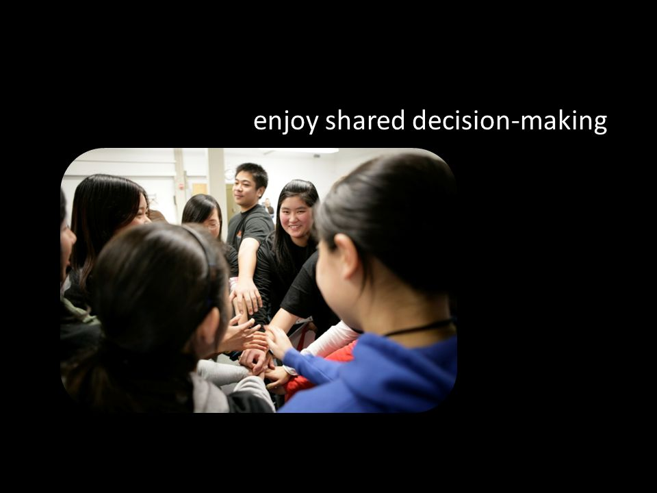 enjoy shared decision-making