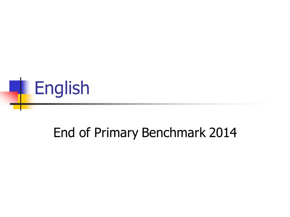 English End of Primary Benchmark 2014