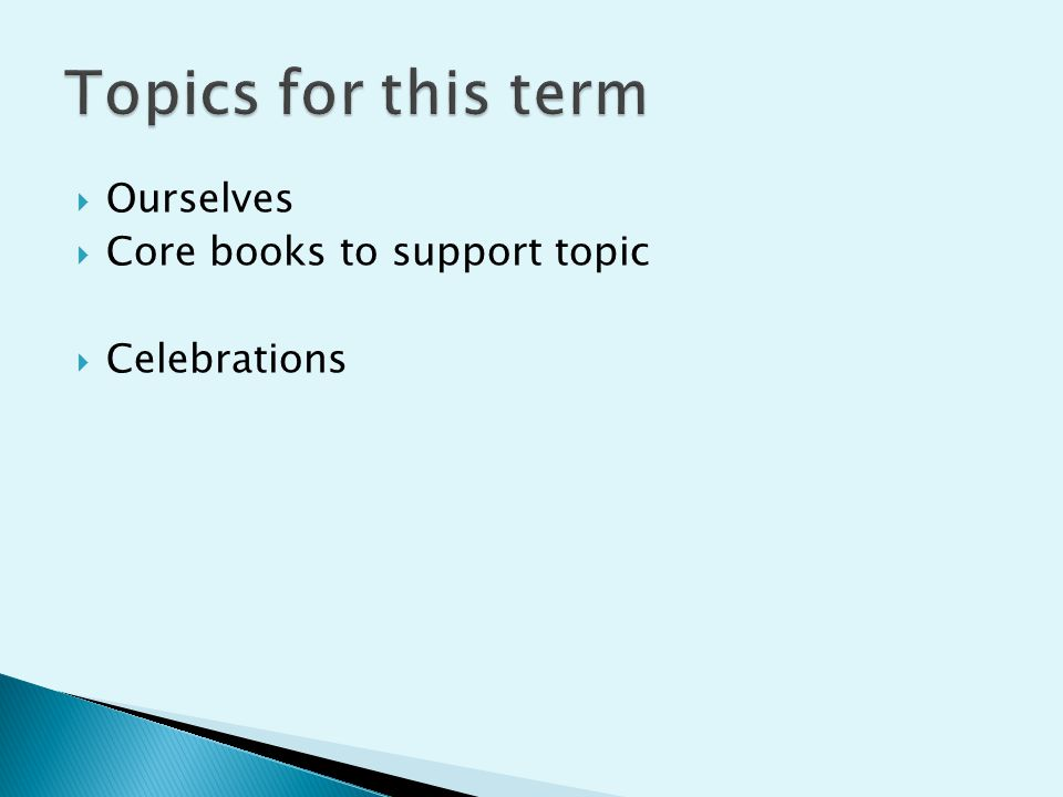  Ourselves  Core books to support topic  Celebrations
