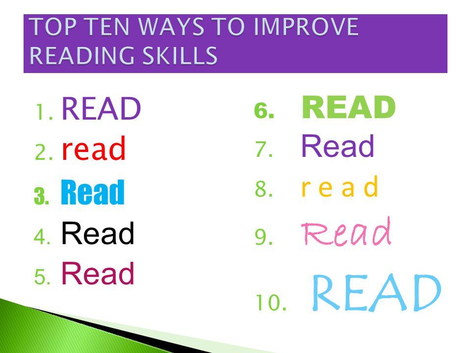 1. READ 2. read 3. Read 4. Read 5. Read 6. READ 7. Read 8. r e a d 9. Read 10. READ