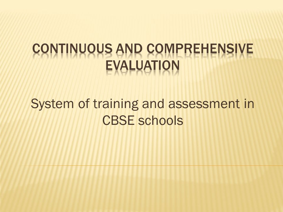 System of training and assessment in CBSE schools