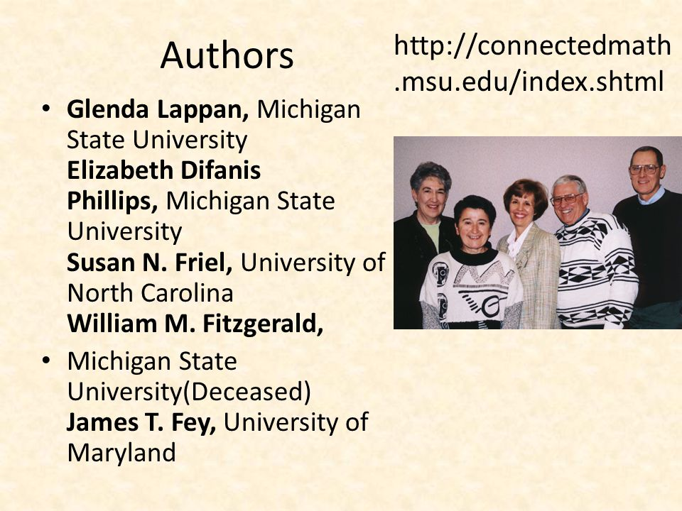 Authors Glenda Lappan, Michigan State University Elizabeth Difanis Phillips, Michigan State University Susan N.