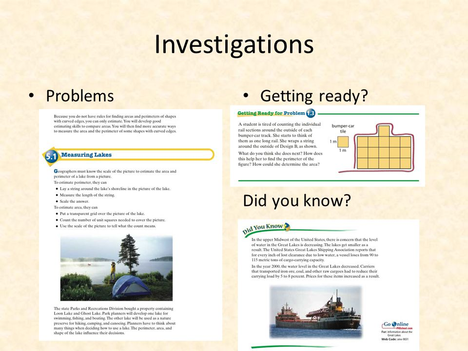 Investigations Problems Getting ready? Did you know?