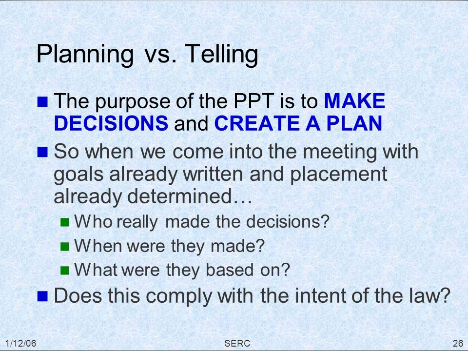 1/12/06SERC26 Planning vs.