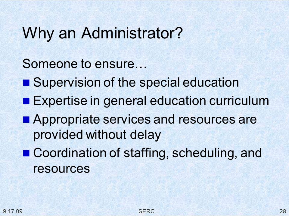 Why an Administrator.