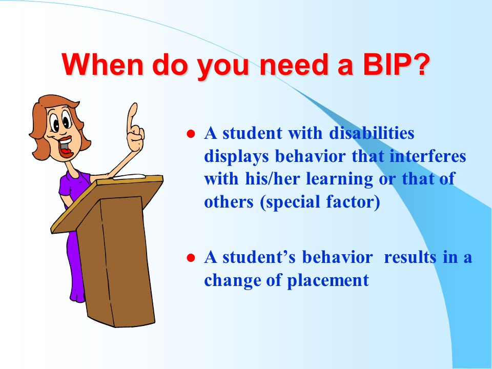 When do you need a BIP.