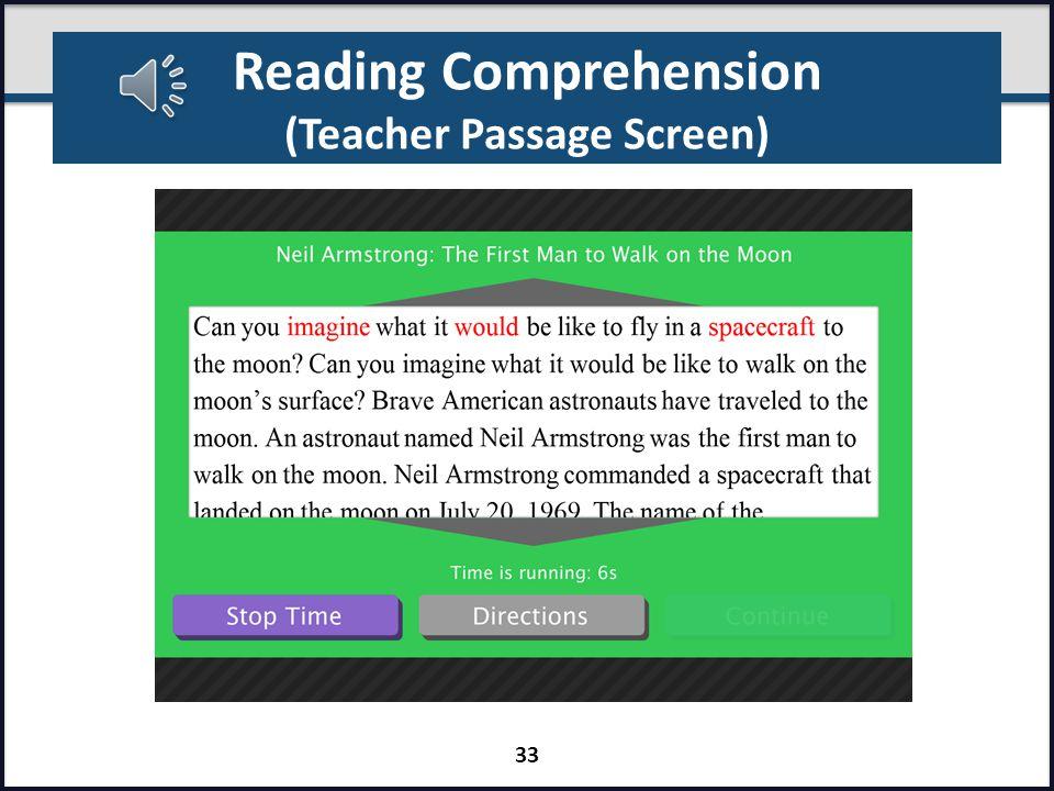 Reading Comprehension (Teacher Passage Screen) 32
