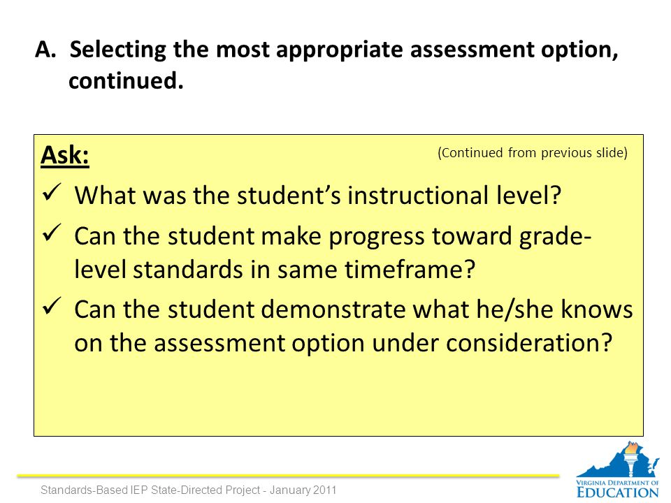 Ask: What was the student's instructional level.