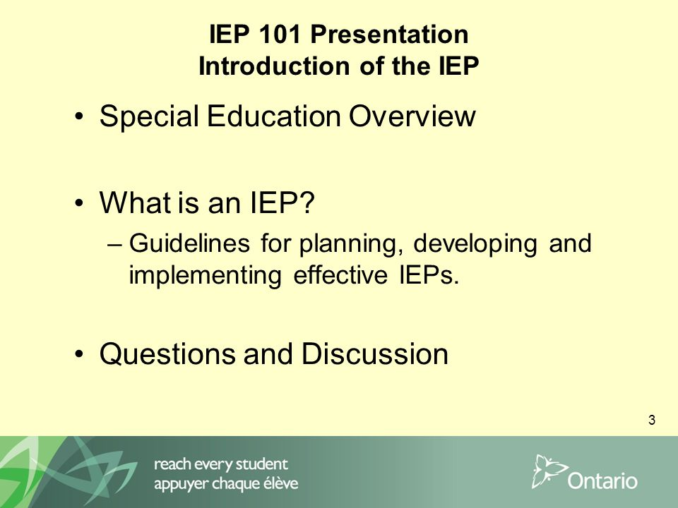 14 Reasons for an IEP Required to outline the special education programs and services provided for students identified as exceptional by an IPRC Not mandatory, but recommended, to outline the special education programs and services provided for non- identified students Required to document EQAO accommodations
