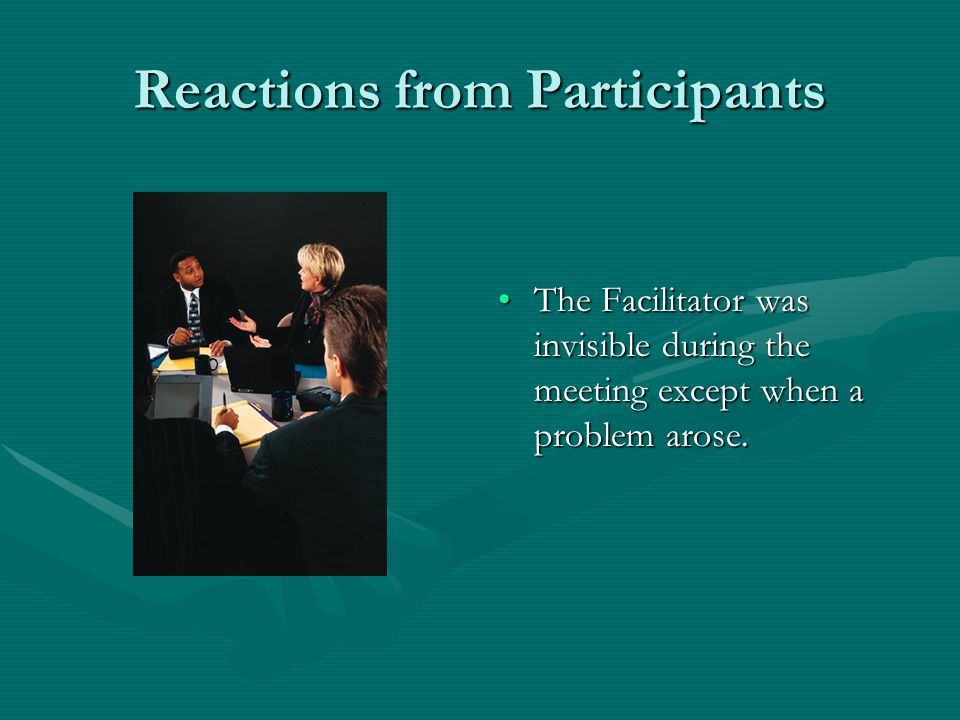 Reactions from Participants We went to mediation, then to IEP Facilitation, and did end up in due process. But by the time we got to due process, ther