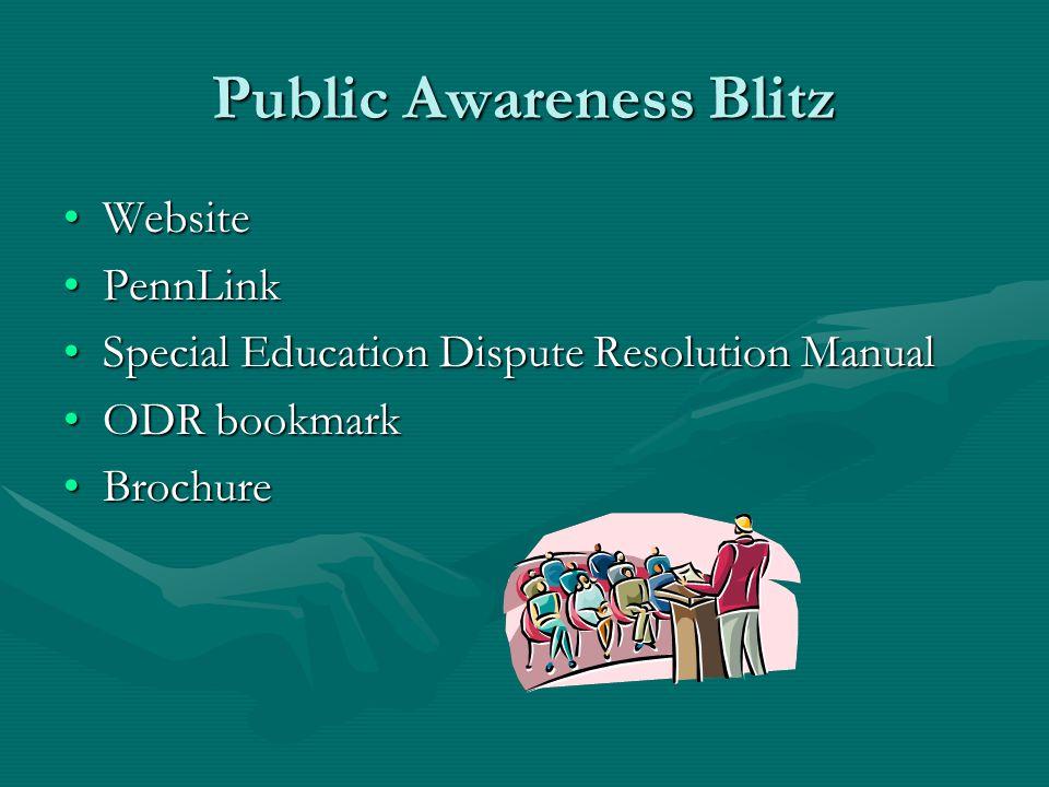IEP Facilitation What's Next for ODR? Public awareness blitzPublic awareness blitz Expanded trainingExpanded training