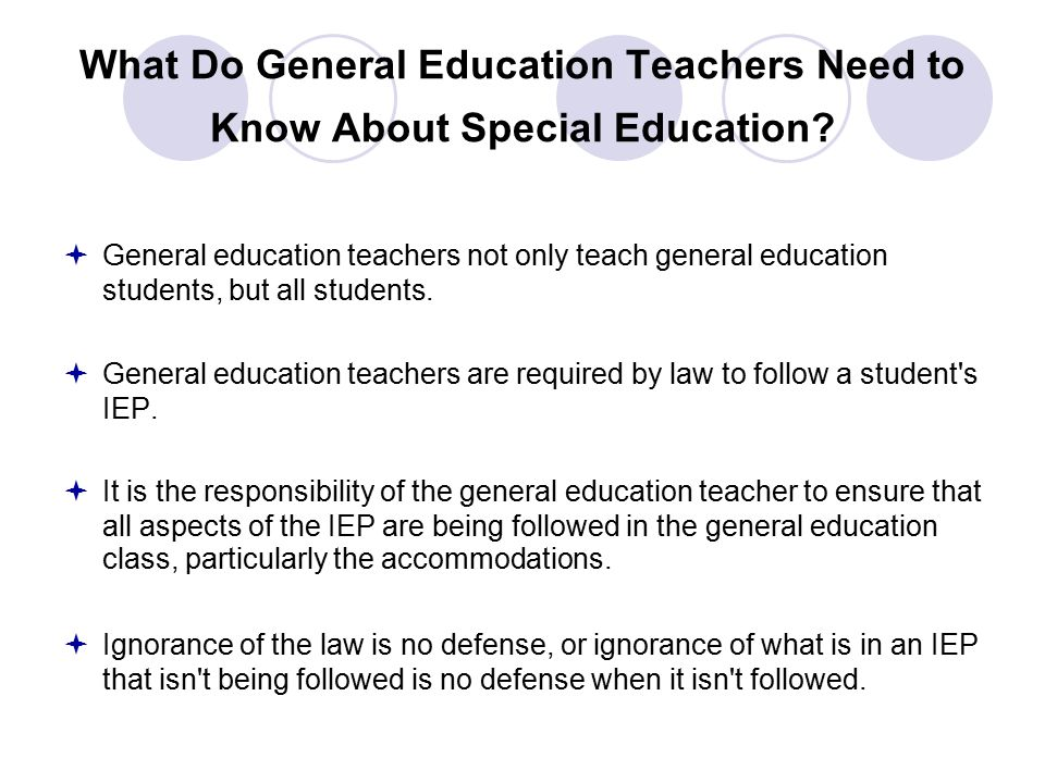 What Do General Education Teachers Need to Know About Special Education.