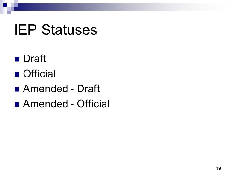 19 IEP Statuses Draft Official Amended - Draft Amended - Official