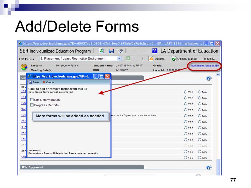 77 Add/Delete Forms