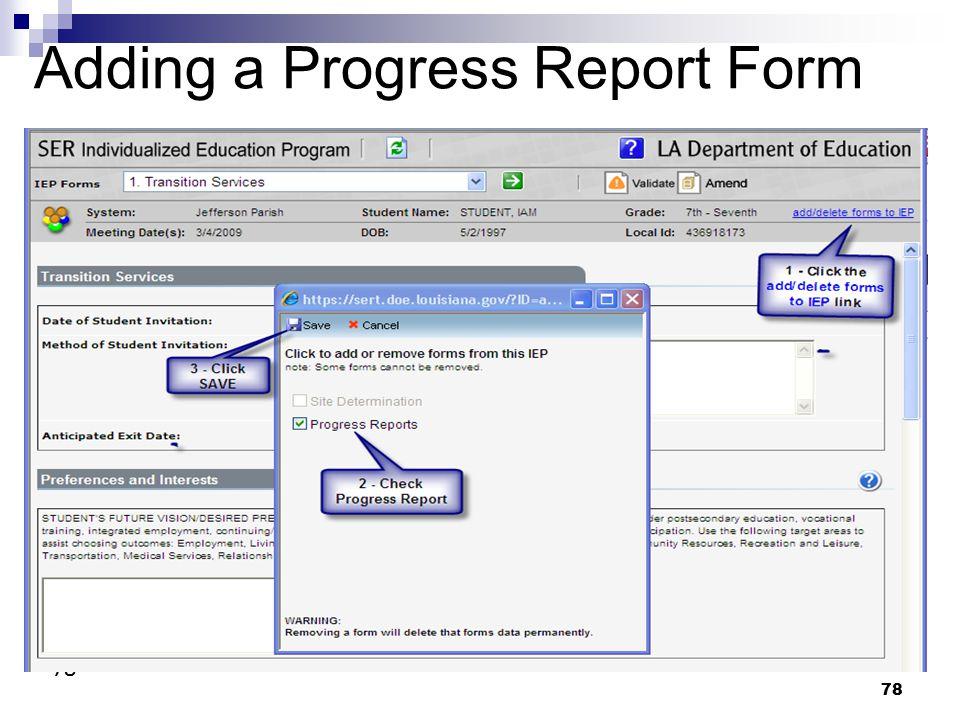 78 Adding a Progress Report Form 78