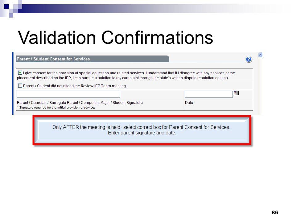 86 Validation Confirmations