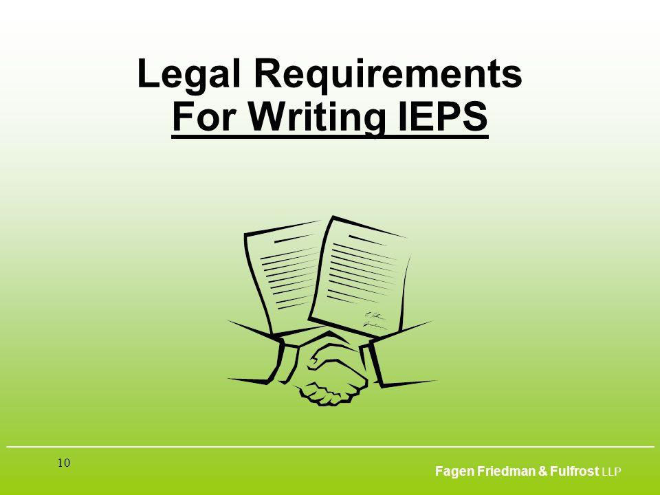 ___________________________________________________________________________________________ Fagen Friedman & Fulfrost LLP 10 Legal Requirements For Wr
