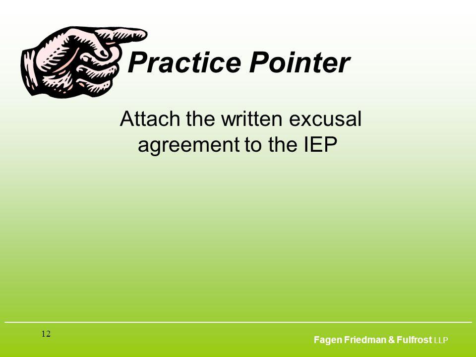 ___________________________________________________________________________________________ Fagen Friedman & Fulfrost LLP 12 Practice Pointer Attach t