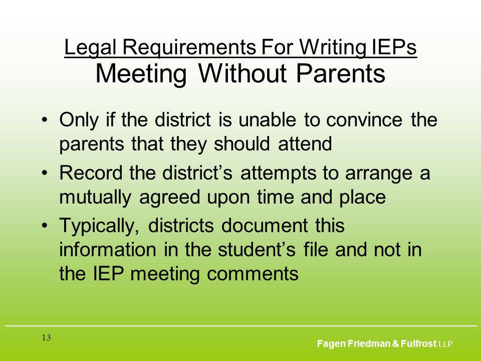 ___________________________________________________________________________________________ Fagen Friedman & Fulfrost LLP 13 Legal Requirements For Wr