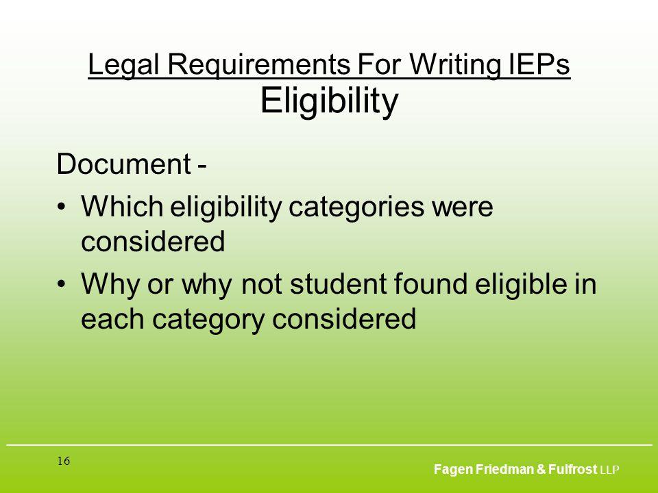 ___________________________________________________________________________________________ Fagen Friedman & Fulfrost LLP 16 Legal Requirements For Wr
