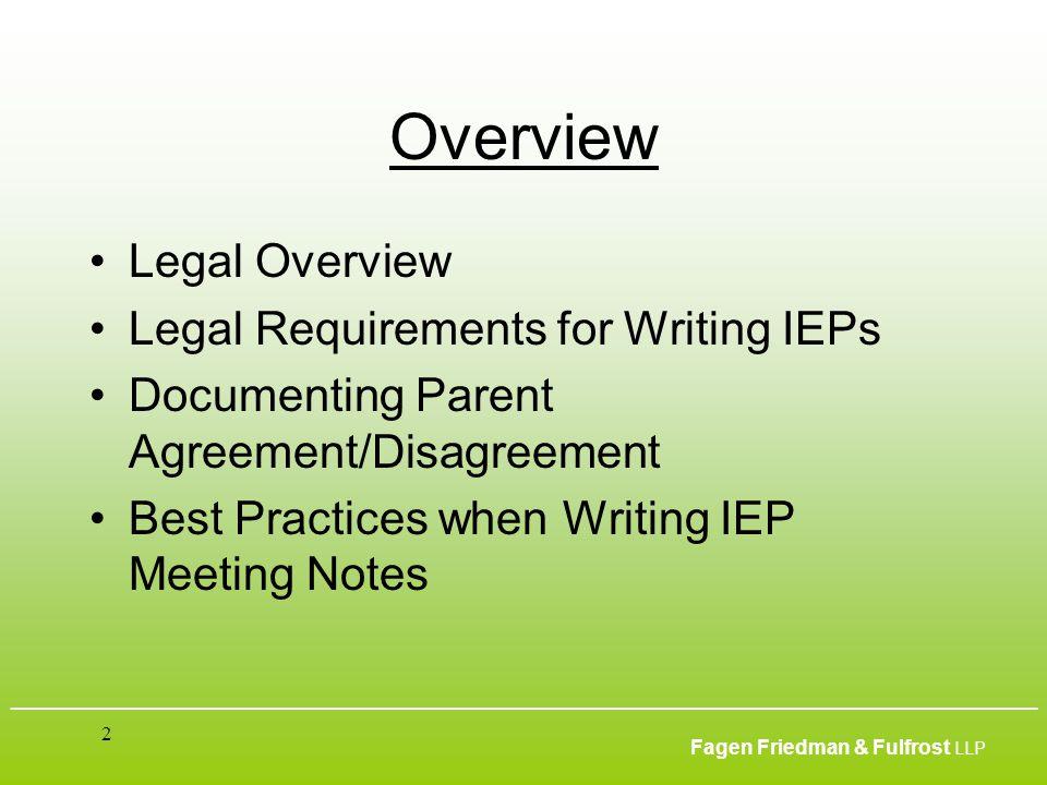 ___________________________________________________________________________________________ Fagen Friedman & Fulfrost LLP 2 Overview Legal Overview Le
