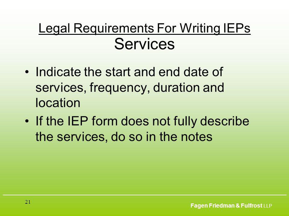 ___________________________________________________________________________________________ Fagen Friedman & Fulfrost LLP 21 Legal Requirements For Wr