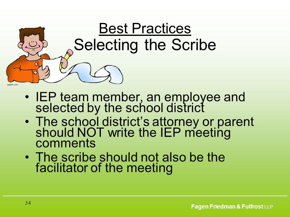 ___________________________________________________________________________________________ Fagen Friedman & Fulfrost LLP 34 Best Practices Selecting