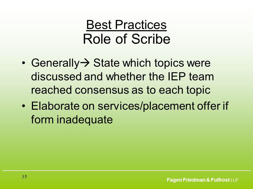 ___________________________________________________________________________________________ Fagen Friedman & Fulfrost LLP 35 Best Practices Role of Sc