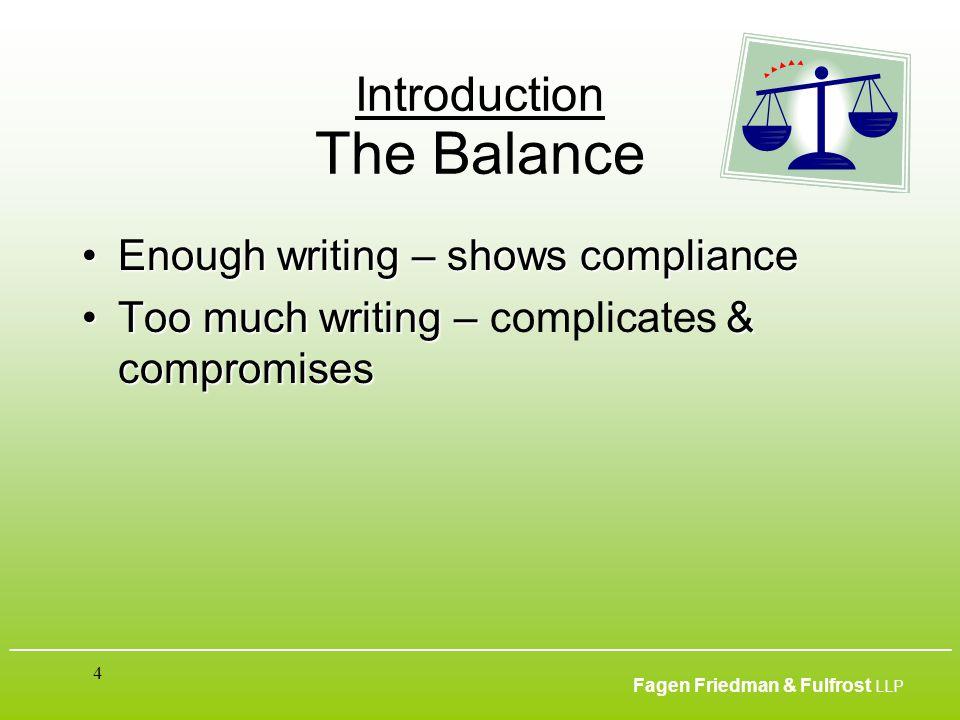 ___________________________________________________________________________________________ Fagen Friedman & Fulfrost LLP 4 Introduction The Balance E