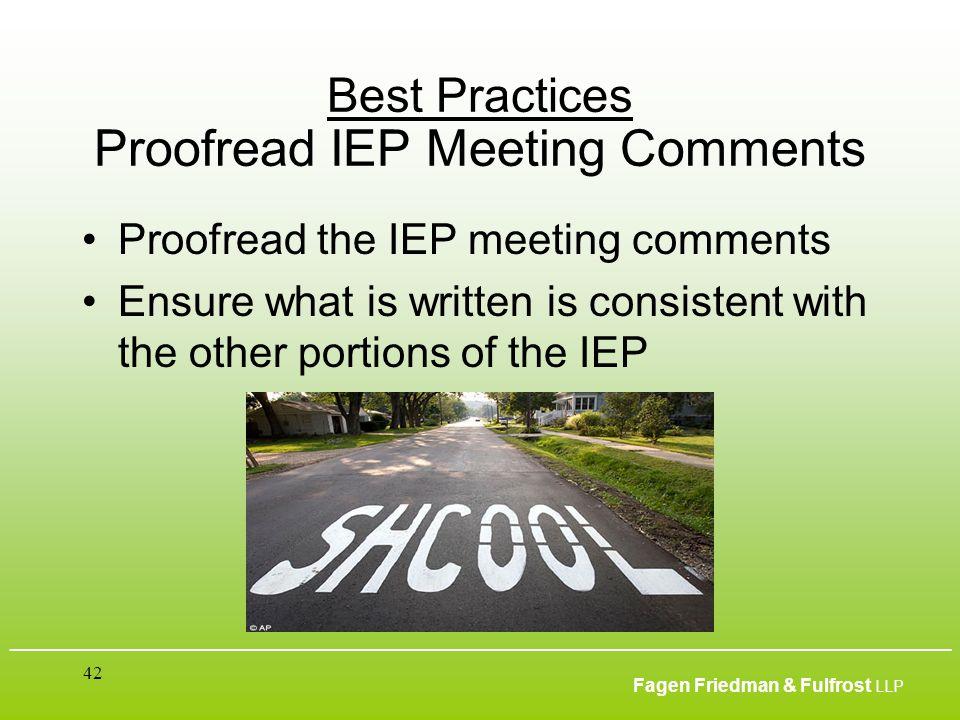 ___________________________________________________________________________________________ Fagen Friedman & Fulfrost LLP 42 Best Practices Proofread
