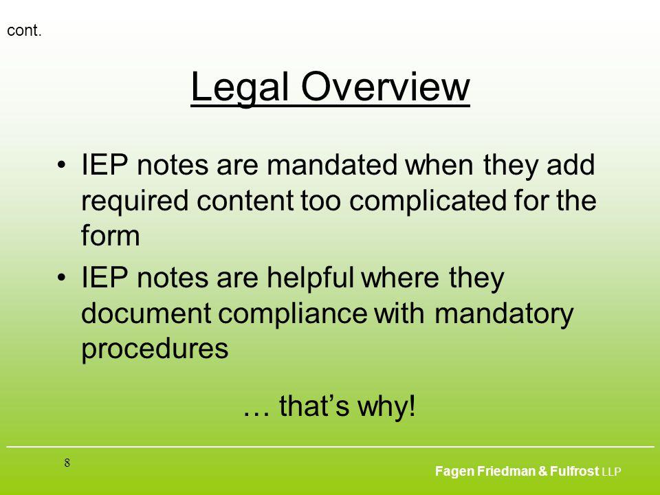 ___________________________________________________________________________________________ Fagen Friedman & Fulfrost LLP 8 Legal Overview IEP notes a