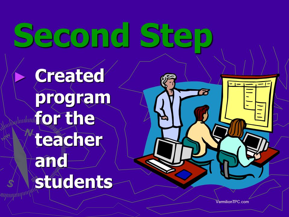 VermilionTPC.com Second Step ► Created program for the teacher and students