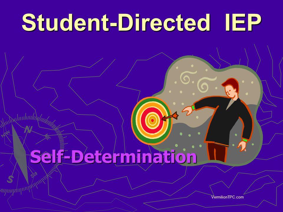 VermilionTPC.com Student-Directed IEP Self-Determination