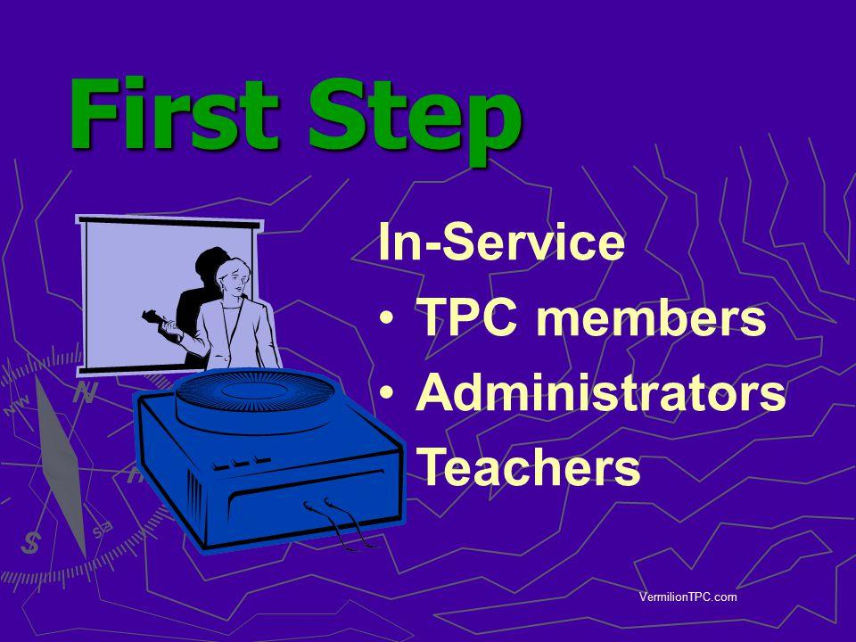 VermilionTPC.com First Step First Step In-Service TPC members Administrators Teachers