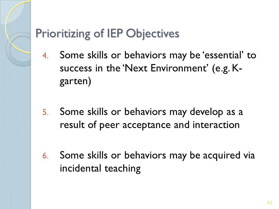 4. Some skills or behaviors may be 'essential' to success in the 'Next Environment' (e.g.