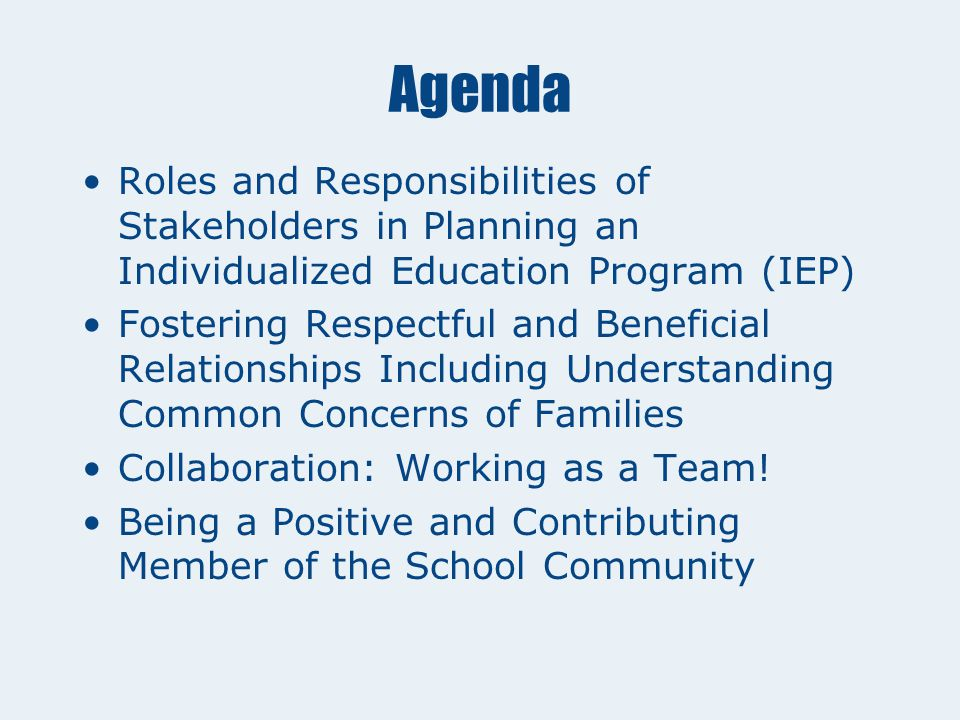 Standard #10: Collaboration K1. Common concerns of families of individuals with exceptional learning needs. K2. Roles of stakeholders in planning an i