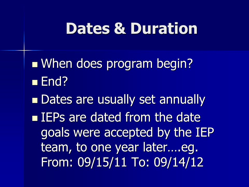 Dates & Duration When does program begin. When does program begin.