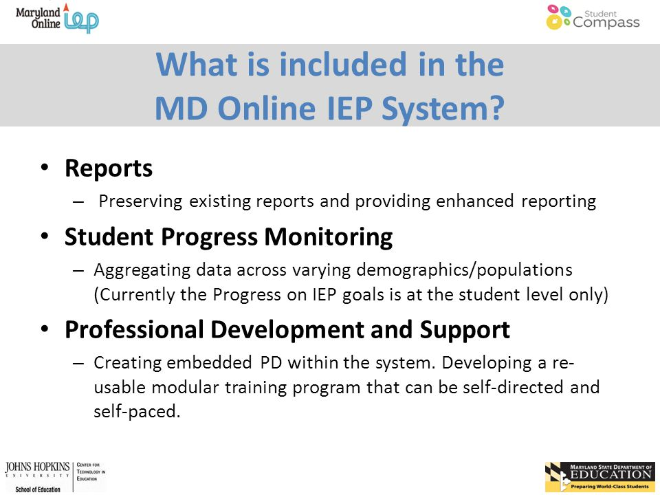 What is included in the MD Online IEP System.