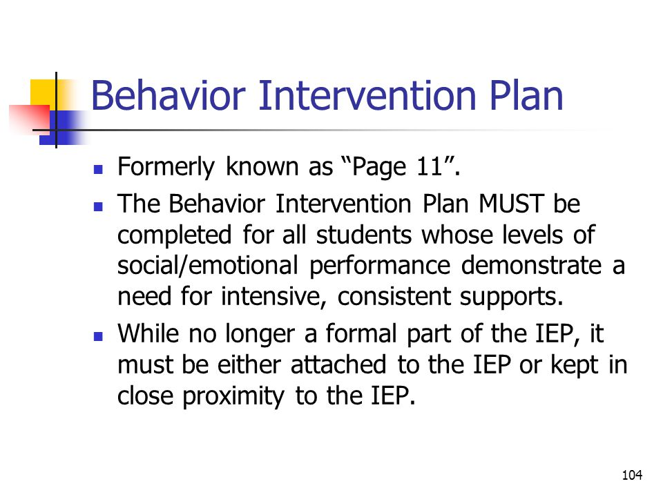104 Behavior Intervention Plan Formerly known as Page 11 .