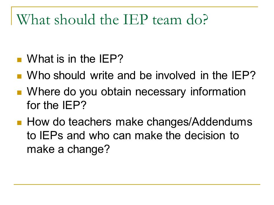 The Big Picture Point of IEPs - Using the IEP to really address the student's needs and academic achievement towards standards and not just paperwork that has to be completed Rules - Understanding the reasons and rules behind special education and IEPs Connections - Making the appropriate connections between the present levels, goals, and services.
