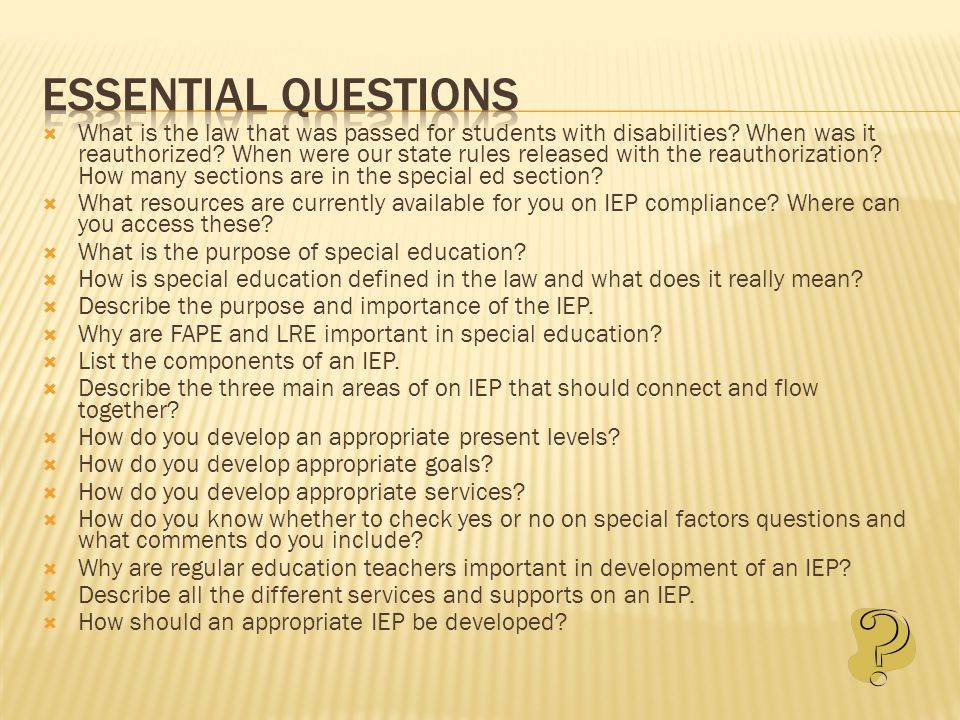 Standards for Special Education  IDEA 2004  State Special Education Rules 2007  160-4-7  21 sections total for special education  IEP section 160