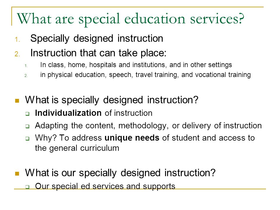 Purpose of Special Education.